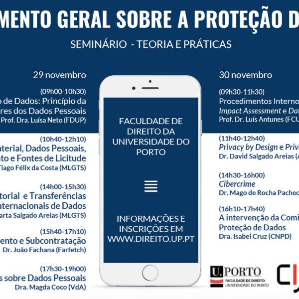 """Seminário """"O Regulamento Geral sobre Proteção de Dados (RGPD): Teoria e Práticas"""" – 29 e 30 de novembro na FDUP"""
